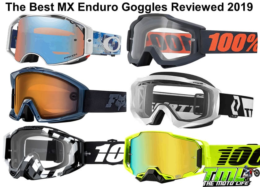 best mx enduro goggles reviewed 2019